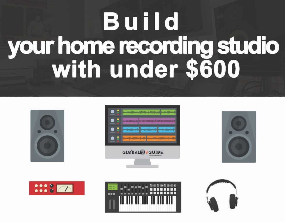 How to build a Home Recording Studio Setup with under $600